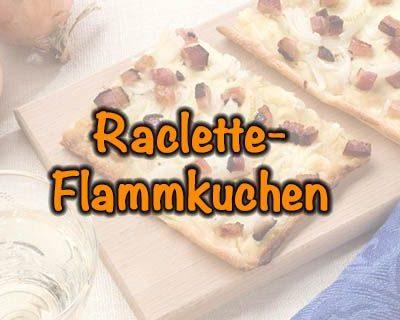 Raclette-Flammkuchen