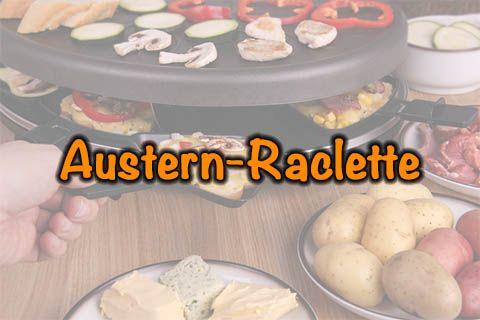 Austern-Raclette