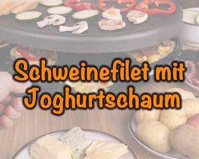 Schweinefilet mit Joghurtschaum