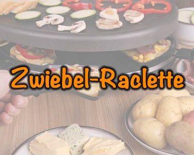 Zwiebel-Raclette