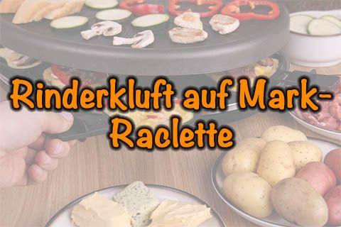 Rinderkluft auf Mark-Raclette