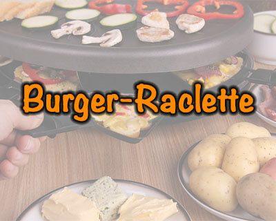 Burger-Raclette